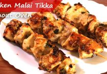 How to make Ramadan Special Chicken Malai Tikka without an Oven